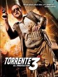 Torrente 3: El Protector - 2005