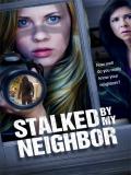 Stalked By My Neighbor (Fotografía De Un Asesinato) - 2015