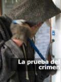 La Prueba Del Crimen