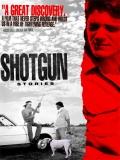 Shotgun Stories - 2007