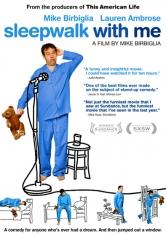 Sleepwalk With Me (2012)
