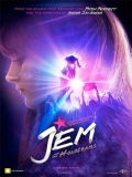 Jem And The Holograms (Jem Y Los Hologramas) - 2015