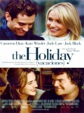 The Holiday (Vacaciones) - 2006