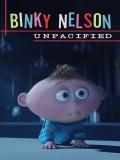 Binky Nelson Unpacified - 2015