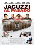 Hot Tub Time Machine (Jacuzzi Al Pasado) - 2010