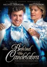 Behind The Candelabra (Detrás Del Candelabro) (2013)