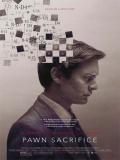 Pawn Sacrifice (La Jugada Maestra) - 2014
