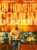 A Common Man (Un Hombre Común) - 2012