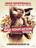 The Bad Education Movie - 2015