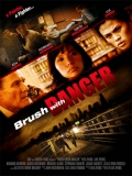 Brush With Danger - 2014