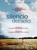 Das Letzte Schweigen (Silencio De Hielo) - 2010