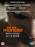 We Are Monster - 2014