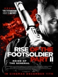 Rise Of The Footsoldier Part II - 2015
