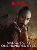 Marco Polo: One Hundred Eyes - 2015