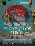 Les Chevaux De Dieu (Los Caballos De Dios) - 2012