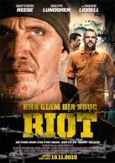 Riot (Venganza En La Prisión) (2015)