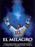 Miracle (El Milagro) - 2004
