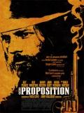 The Proposition (La Propuesta) - 2005