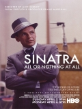 Sinatra: All Or Nothing At All - 2015