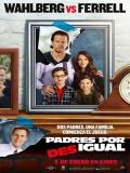 Daddy's Home (Padres Por Desigual) - 2015