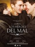 Los Héroes Del Mal - 2015