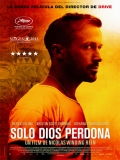 Only God Forgives (Solo Dios Perdona) - 2013