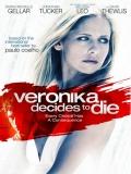 Veronika Decides To Die (Veronika Decide Morir) - 2009