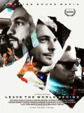 Leave The World Behind - 2014