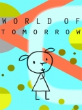 World Of Tomorrow (Mundo Del Mañana) - 2015