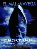 Ghost Ship (Barco Fantasma) - 2002