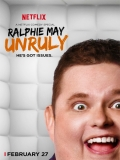 Ralphie May: Unruly - 2015