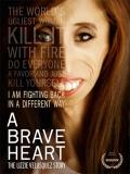 A Brave Heart: The Lizzie Velasquez Story - 2015
