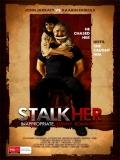 StalkHer - 2015
