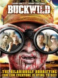 Buck Wild - 2013