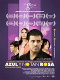Azul Y No Tan Rosa - 2012