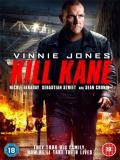 Kill Kane - 2016
