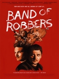 Band Of Robbers - 2015