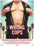 Wrong Cops - 2013