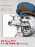 La Ciudad Y Los Perros - 1985