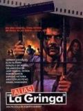 """Alias """"La Gringa"""" - 1991"""
