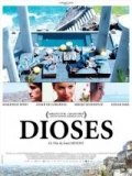 Dioses - 2008