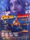 Chicha Tu Madre - 2006