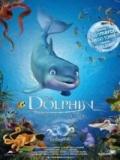 El Delfín La Historia De Un Soñador - 2009