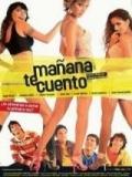 Mañana Te Cuento - 2005