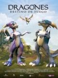 Dragones, Destino De Fuego - 2006