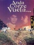 Anda Corre Vuela - 1998