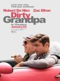 Dirty Grandpa (Mi Abuelo Es Un Peligro) - 2016