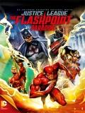 La Liga De La Justicia: La Paradoja Del Tiempo - 2013
