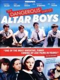 La Peligrosa Vida De Los Altar Boys - 2002