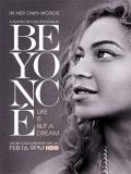 Beyoncé: La Vida No Es Más Que Un Sueño - 2013